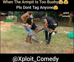 Xploit Comedy – When Her Armpit Is So Bushy